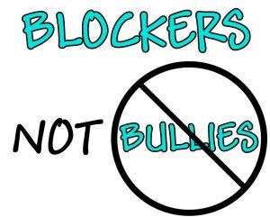 Source: Blockers Not Bullies